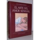 El arte del amor sensual. Un nuevo acercamiento a las relaciones sexuales