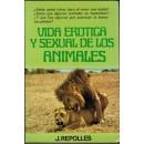 Vida erótica y sexual de los animales. Primera (animales terrestres) y Segunda parte (Anfibios y animales de agua)
