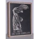 El arte de los griegos. Traducción del alemán de Manuel Manzanares