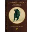 El culto al toro. Ritos y símbolos de la tauromaquia