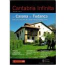 Cantabria infinita. Nº 13. La casona de Tudanca. Viaje al hogra de una familia singular y otros artículos