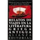 Relatos de viajes en la literatura griega antigua. Edición de Luis A. García Moreno y F. Javier Gómez Espelosín