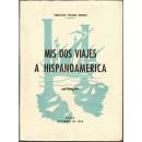 Mis dos viajes a Hispanomérica. Prólogo de José María Pemán