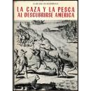 La caza y la pesca al descubrirse América