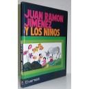 Juan Ramón Jiménez y los niños. Preparado por José María Garrido Lopera