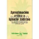 Aproximación crítica a Ignacio Aldecoa. Compilación e introducción por Drosoula Lytra