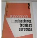 Selecciones técnicas europeas. Año I. Núm. 2. Febrero 1957