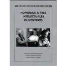 Homenaje a tres intelectuales oliventinos (Antonio Luis y Nabuel Marzal - Aníbal Abadíe)