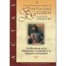 Actas XI Jornadas bibliográficas Bartolomé Gallardo (13-16 de Diciembre de 2004)