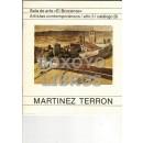 Sala de Arte 'El Brocense'. Artistas contemporáneos. Año 3. Catálogo 20. Martínez Terrón