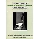 Democracia. Compromiso. II Encuentro Iberoamericano de Comunicación (Cáceres, Extremadura)