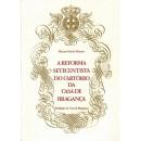 A reforma setecentista do cartório da Casa de Bragança