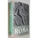 Roma: El país y el pueblo de los antiguos romanos