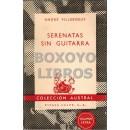Serenatas sin guitarra. Traducción de Julio Gómez de la Serna. prólogo de Domingo Ortega. Epílogo de Antonio Díaz-Cañabate