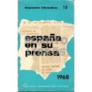 Documentos Informativos. España en su prensa. 1968