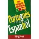 Guia prática de conversaçâo: Português-espanhol