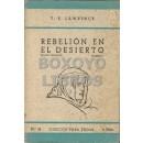 Rebelión en el desierto. Volumen I