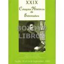 XXIX coloquios históricos de Extremadura. Homenaje a El Brocense y al Conde de Canilleros