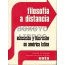 Filosofía a distancia. Educación y liberación en América Latina