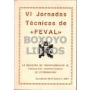 VI Jornadas Técnicas de FEVAL. La industria de transformación de productos agropecuarios de Extremadura