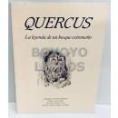 Quercus. La leyenda de un bosque extremeño. Prólogo de Marcelle Parmentier. Dibujos de E. Sánchez Moreira