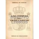 Las cuentas del Gran Capitán. Por ... Presidente del Tribunal de Cuentas. Prólogo de Fernando Murillo Bernáldez