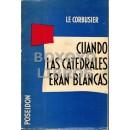 Cuando las catedrales eran blancas. Viaje al país de los tímidos. Versión castellana de Julio E. Payró