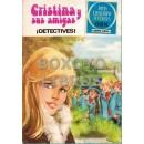 Joyas literarias juveniles. Serie Azul nº 30. Cristina y sus amigas. ¡Detectives!