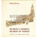 Ruskin a Venezia. Ruskin in Venice