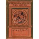 Evangelio de San Lucas. Selecta. Adaptación y notas del P. Miguel Balagué, Sch. P.