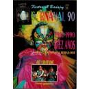 Fiestas de Badajoz. Carnaval 90. 1981-1990: Diez años del nuevo Carnaval de Badajoz
