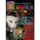 Fiestas de Badajoz. Carnaval 91. Carnaval de Badajoz como nunca