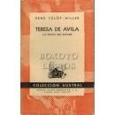 Teresa de Ávila. La santa del éxtasis
