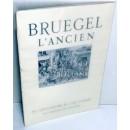 BRUEGEL L'ANCIEN - Les chefs  d'oeuvre de l'art flamand. Présenté par.../