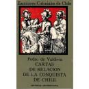 Cartas de relación de la conquista de Chile. Edición crítica de Mario Ferreccio Podesta