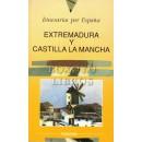 Itinerarios por España. Extremadura y Castilla La Mancha