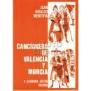 Cancionero de Valencia y Murcia. Recopilado por.../. Prólogo de Enrique González Gómez. Ilustraciones de Adán Ferrer