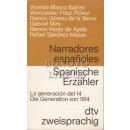 Narradores españoles. La generación del 14 / Spanische Erzähler.  Die Generation von 14